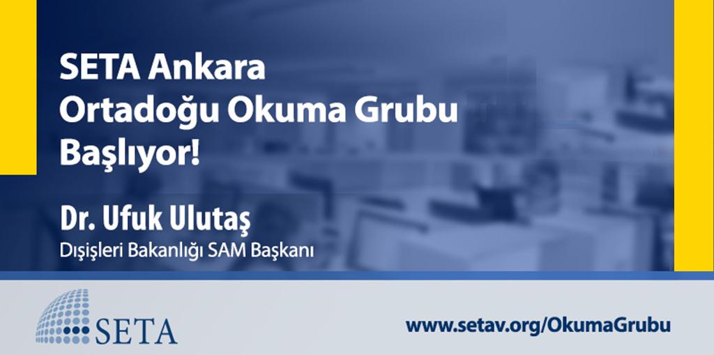 SETA Ankara Ortadoğu Okuma Grubu Kabul Listesi Yayınlandı