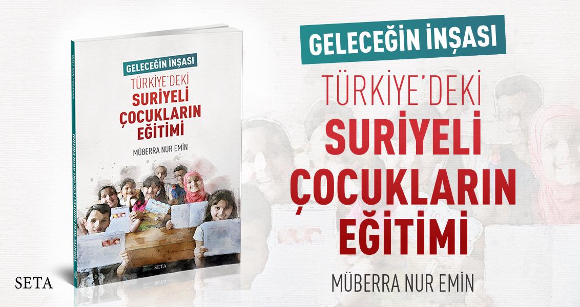 Kitap: Geleceğin İnşası | Türkiye'deki Suriyeli Çocukların Eğitimi