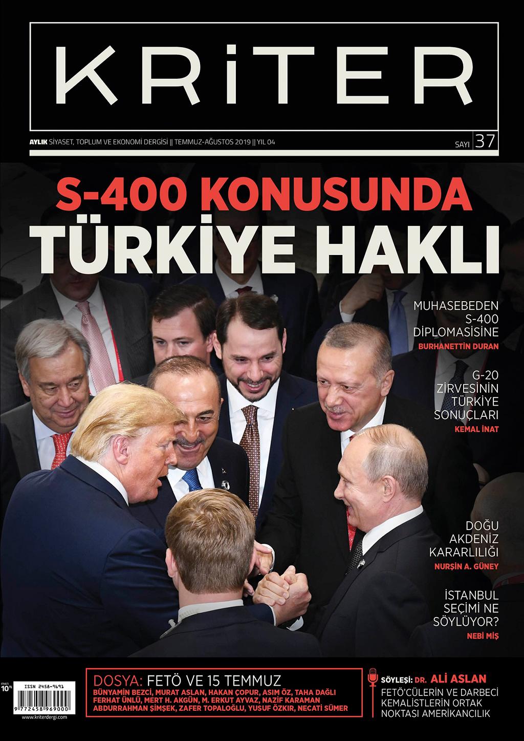 Kriter'in Temmuz Sayısı Çıktı: S-400 Konusunda Türkiye Haklı