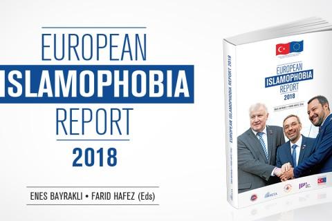 Avrupa İslamofobi Raporu 2018 Yayında | #EIR2018