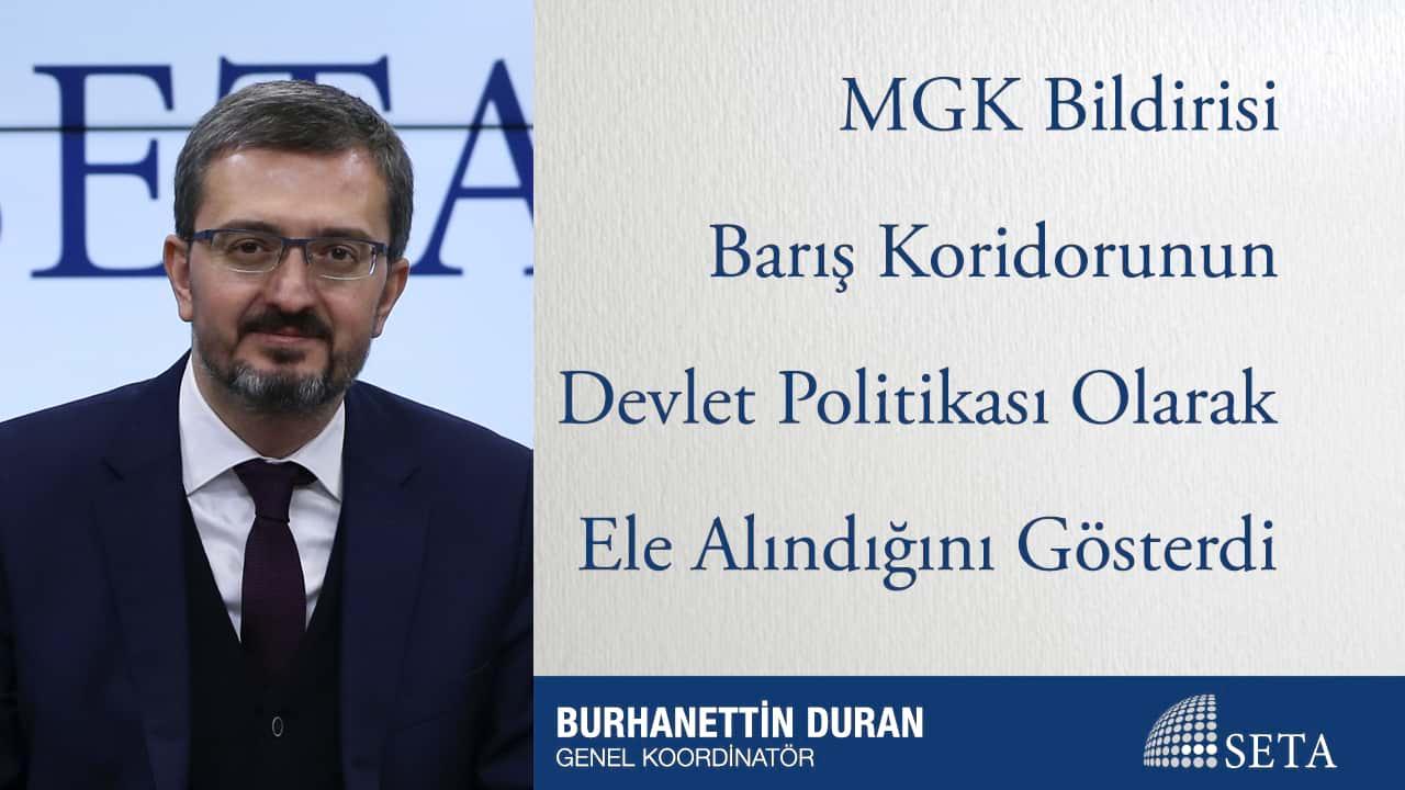 MGK Bildirisi Barış Koridorunun Devlet Politikası Olarak Ele Alındığını Gösterdi
