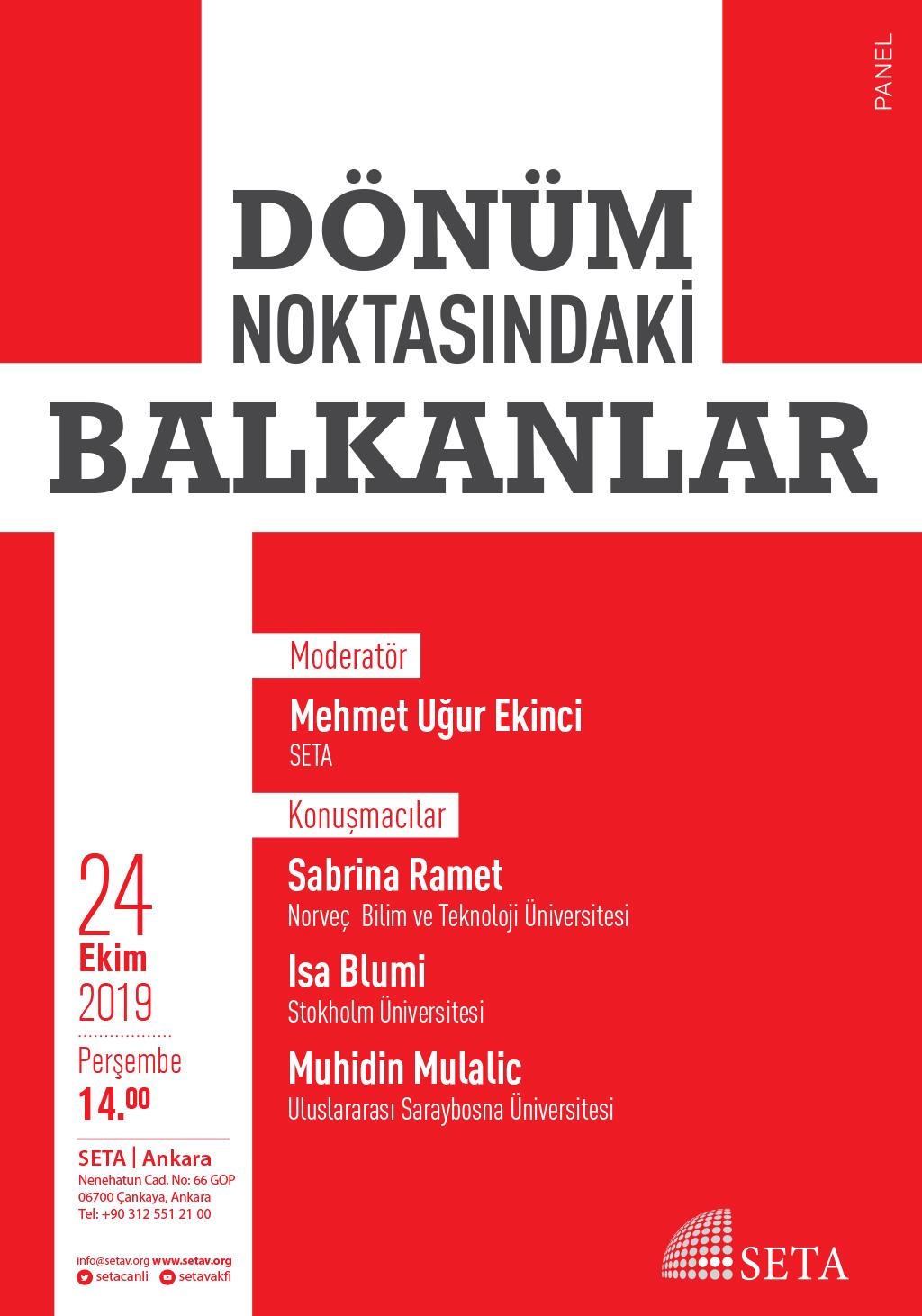Panel: Dönüm Noktasındaki Balkanlar