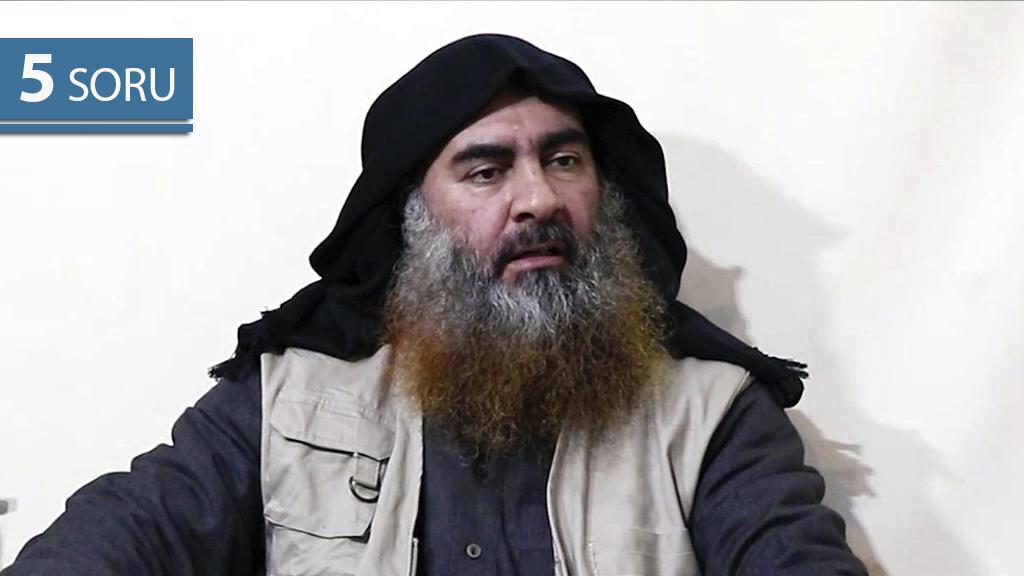 5 Soru: Öldürülen DEAŞ Lideri Ebubekir Bağdadi