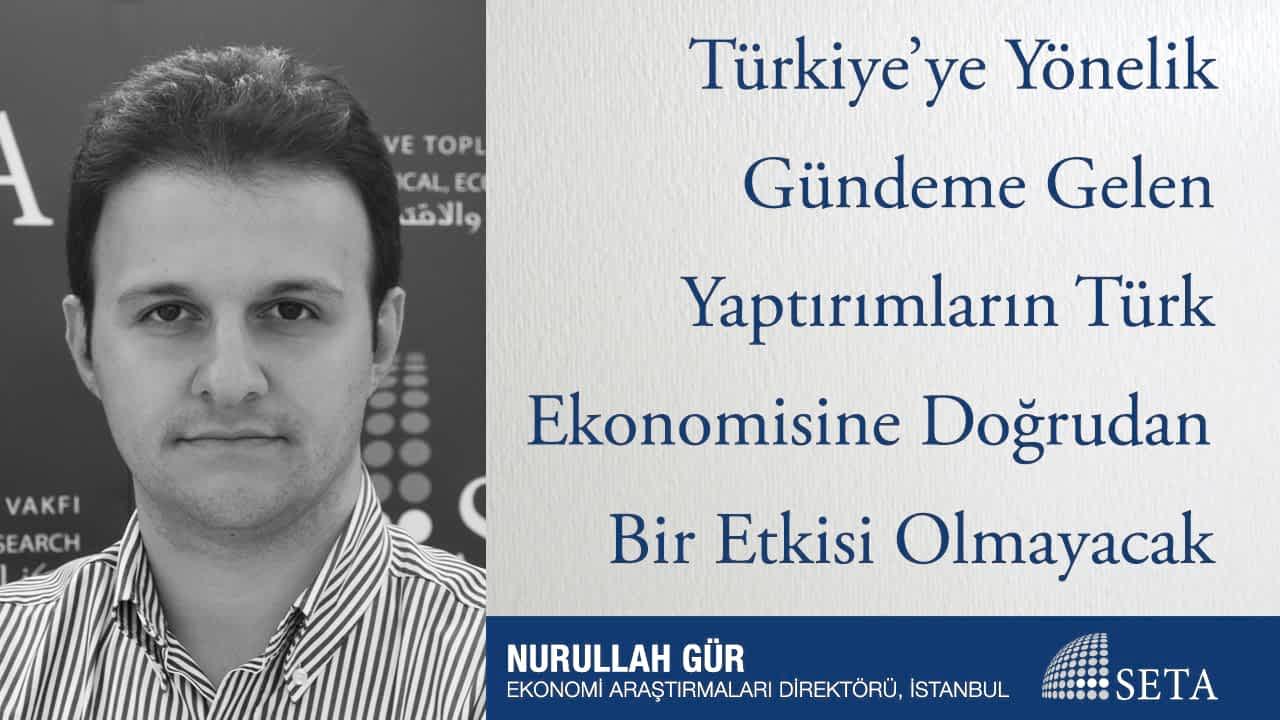 Türkiye'ye Yönelik Gündeme Gelen Yaptırımların Türk Ekonomisine Doğrudan Bir Etkisi Olmayacak
