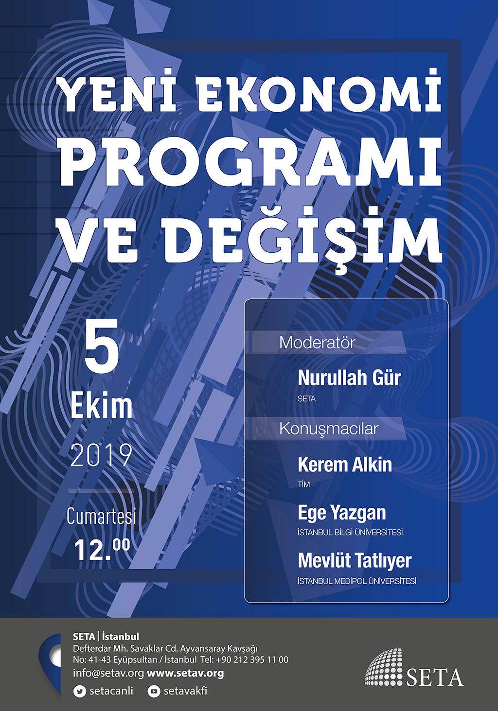 Panel: Yeni Ekonomi Programı ve Değişim