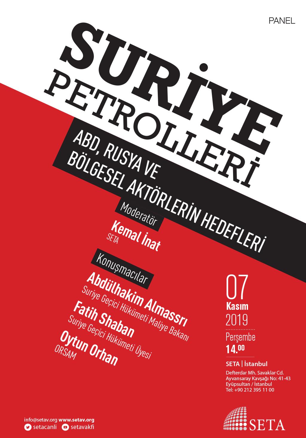 Panel: Suriye Petrolleri | ABD, Rusya ve Bölgesel Aktörlerin Hedefleri