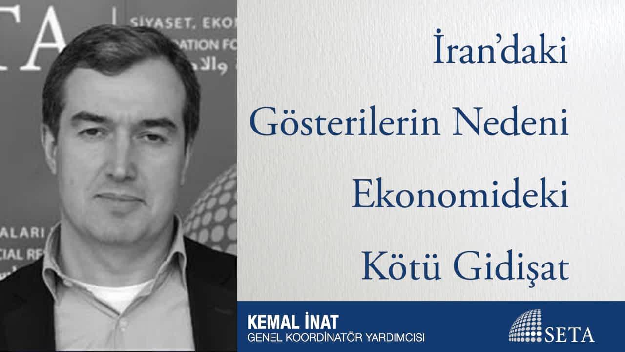 İran'daki Gösterilerin Nedeni Ekonomideki Kötü Gidişat
