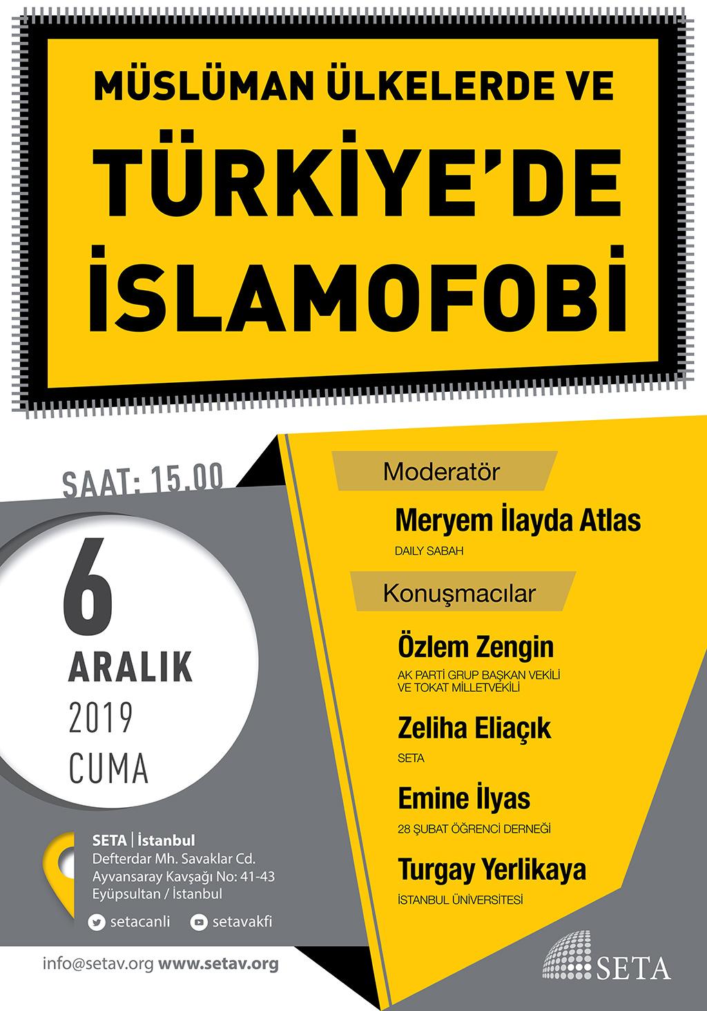 Panel: Müslüman Ülkelerde ve Türkiye'de İslamofobi