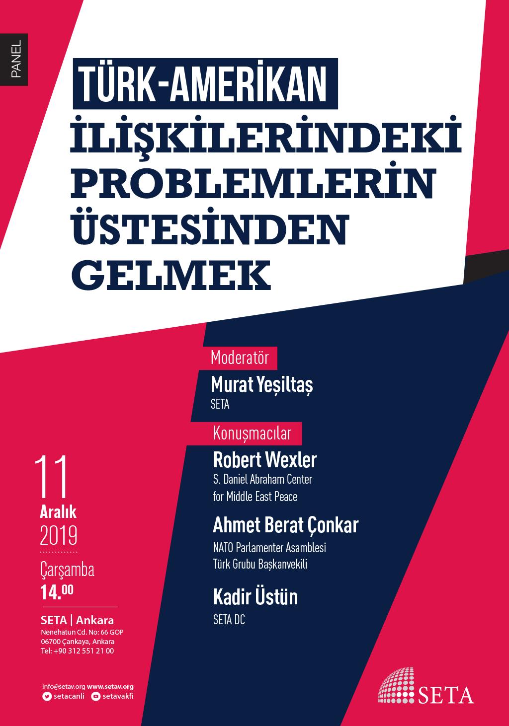 Panel: Türk-Amerikan İlişkilerindeki Problemlerin Üstesinden Gelmek