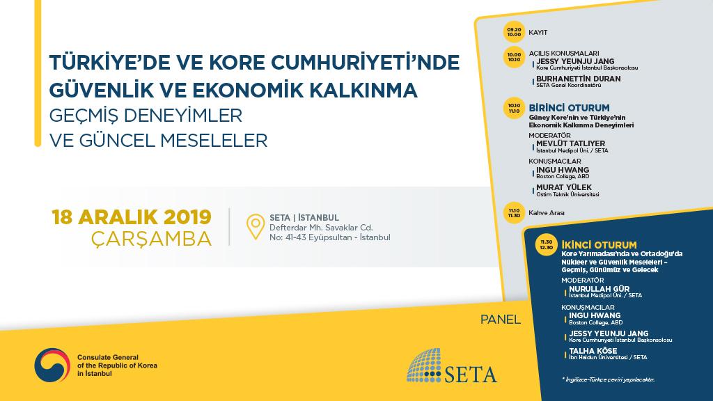 Panel: Türkiye'de ve Kore Cumhuriyeti'nde Güvenlik ve Ekonomik Kalkınma | Geçmiş Deneyimler ve Güncel Meseleler