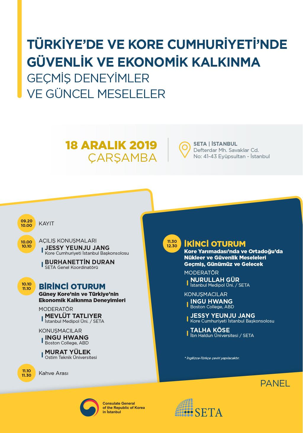 Panel: Türkiye'de ve Kore Cumhuriyeti'nde Güvenlik ve Ekonomik Kalkınma   Geçmiş Deneyimler ve Güncel Meseleler