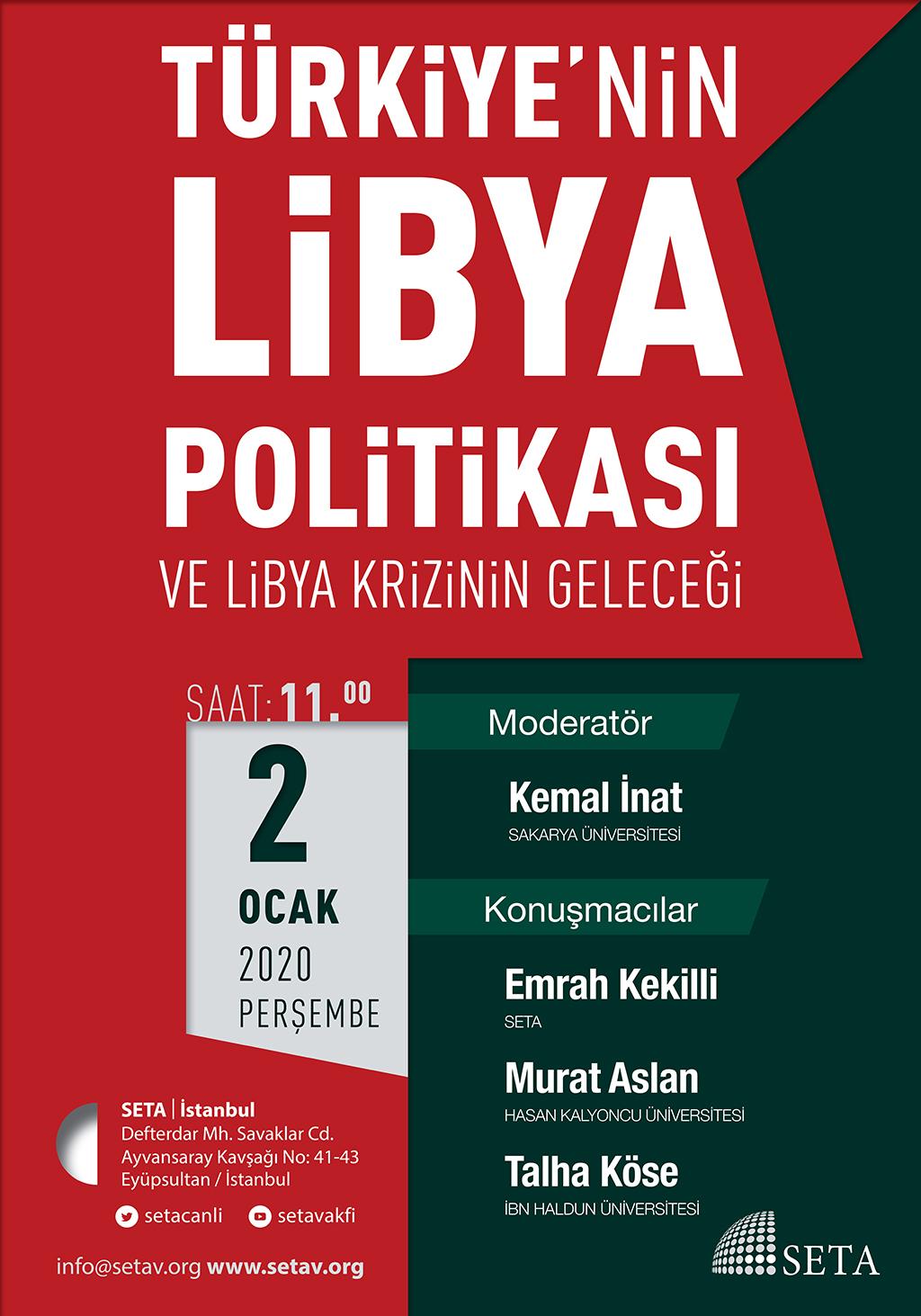 Panel: Türkiye'nin Libya Politikası ve Libya Krizinin Geleceği