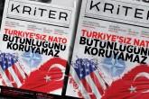 Kriter'in Aralık Sayısı Çıktı: Türkiye'siz NATO Bütünlüğünü Koruyamaz
