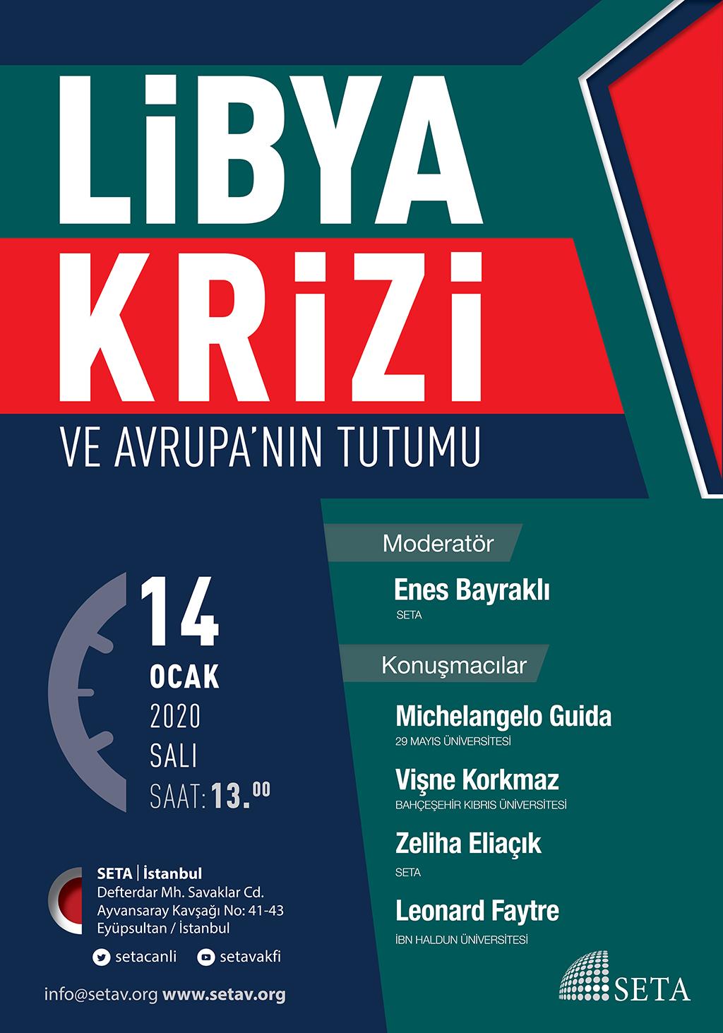 Panel: Libya Krizi ve Avrupa'nın Tutumu