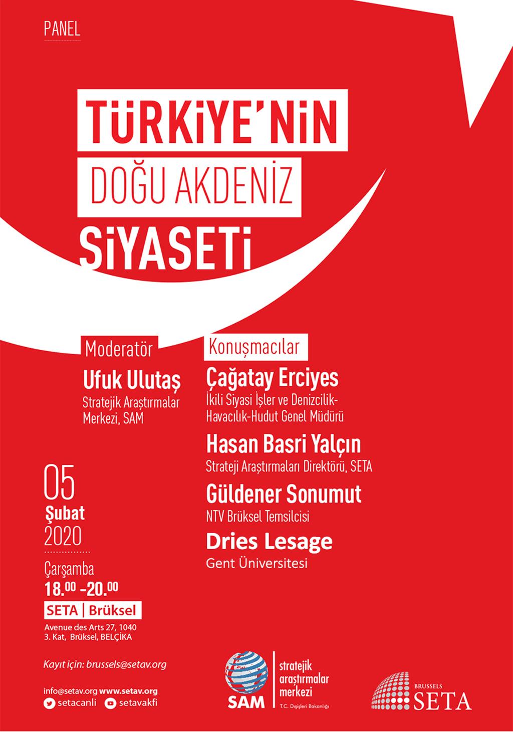 Panel: Türkiye'nin Doğu Akdeniz Siyaseti