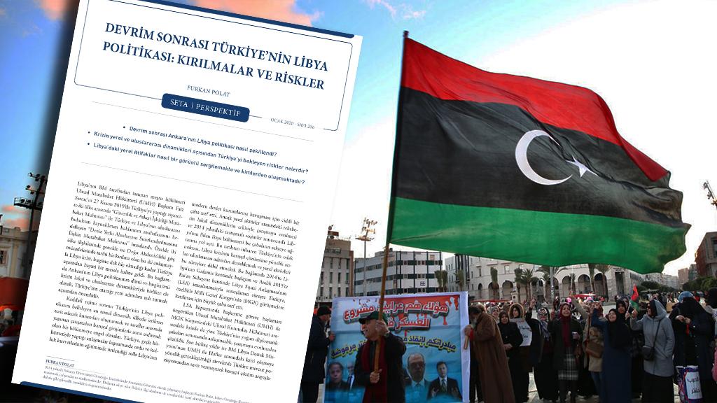 Perspektif: Devrim Sonrası Türkiye'nin Libya Politikası | Kırılmalar ve Riskler
