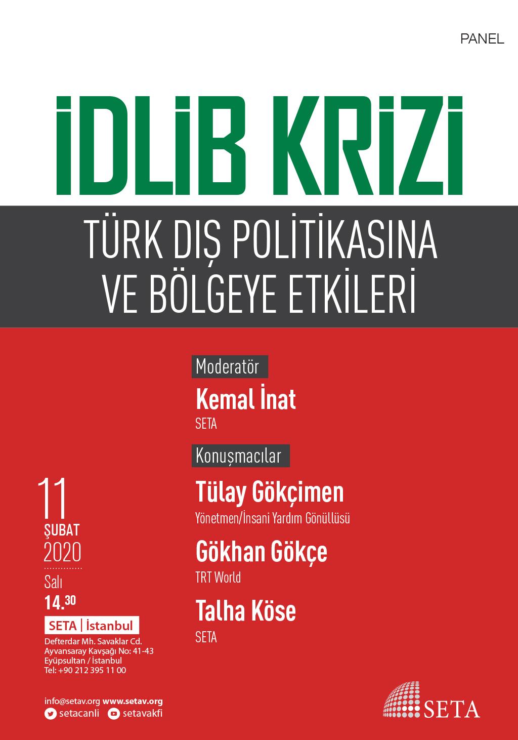 Panel: İdlib Krizi | Türk Dış Politikasına ve Bölgeye Etkileri