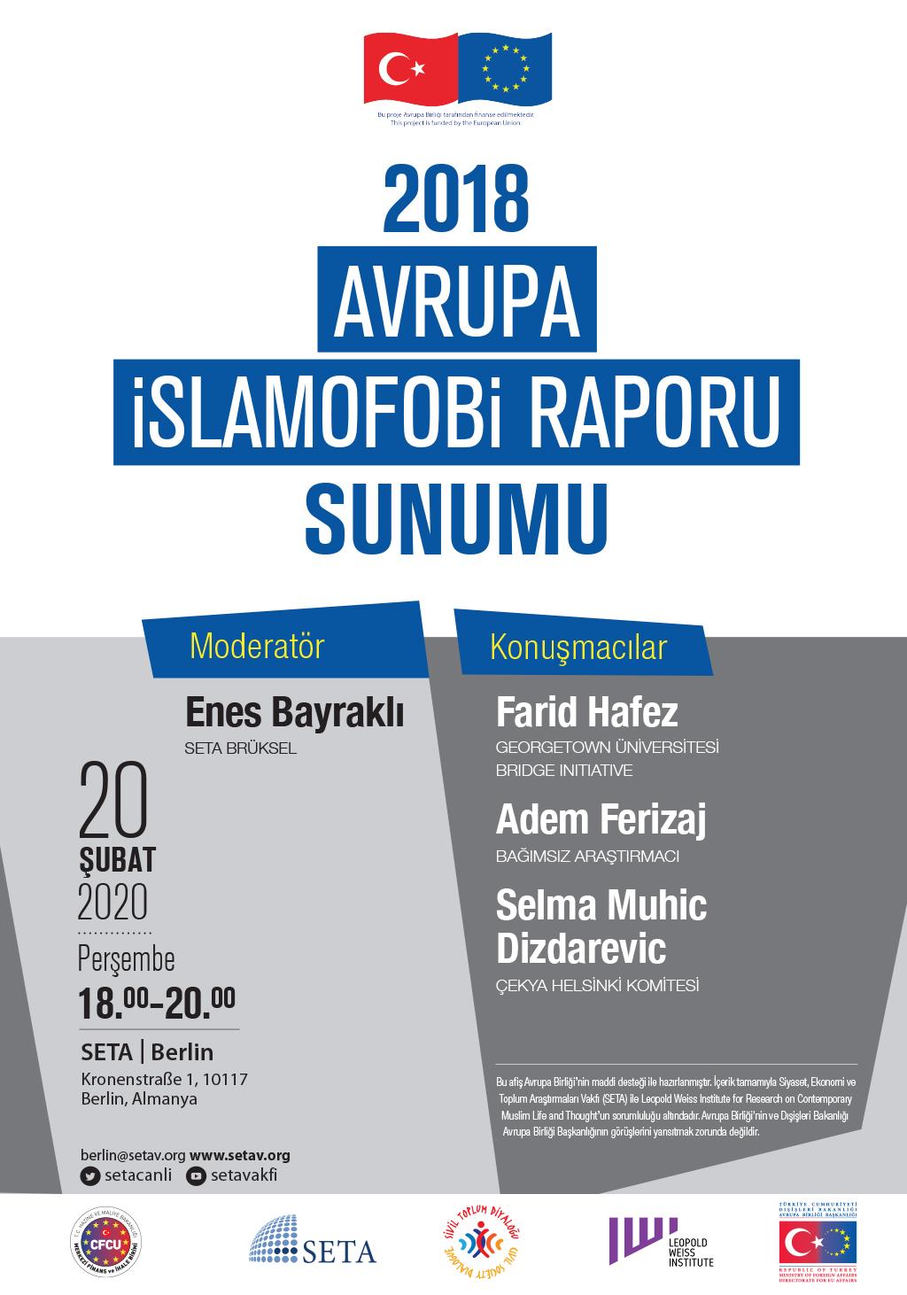 Panel: 2018 Avrupa İslamofobi Raporu Sunumu