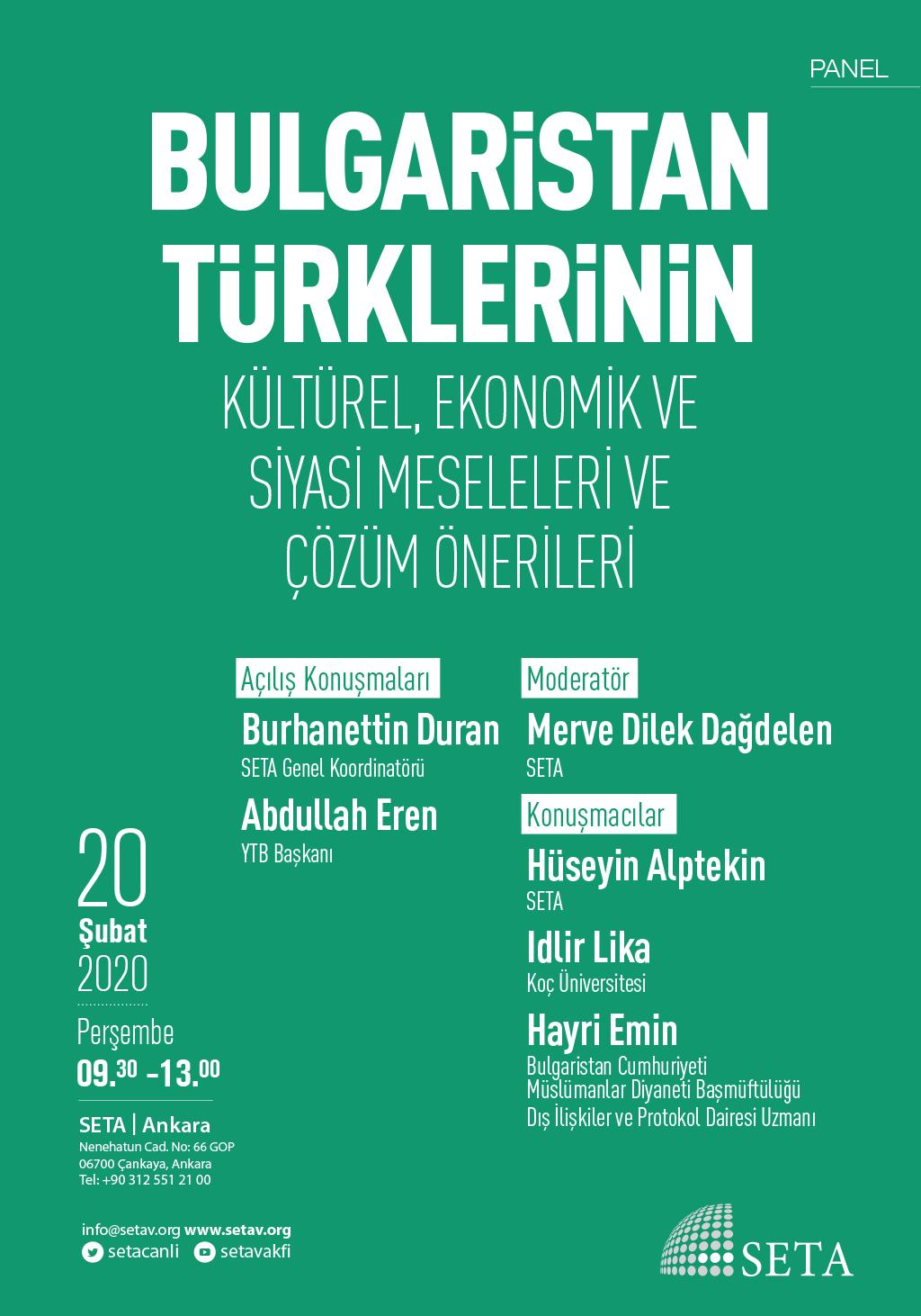 Panel: Bulgaristan Türklerinin Kültürel, Ekonomik ve Siyasi Meseleleri ve Çözüm Önerileri