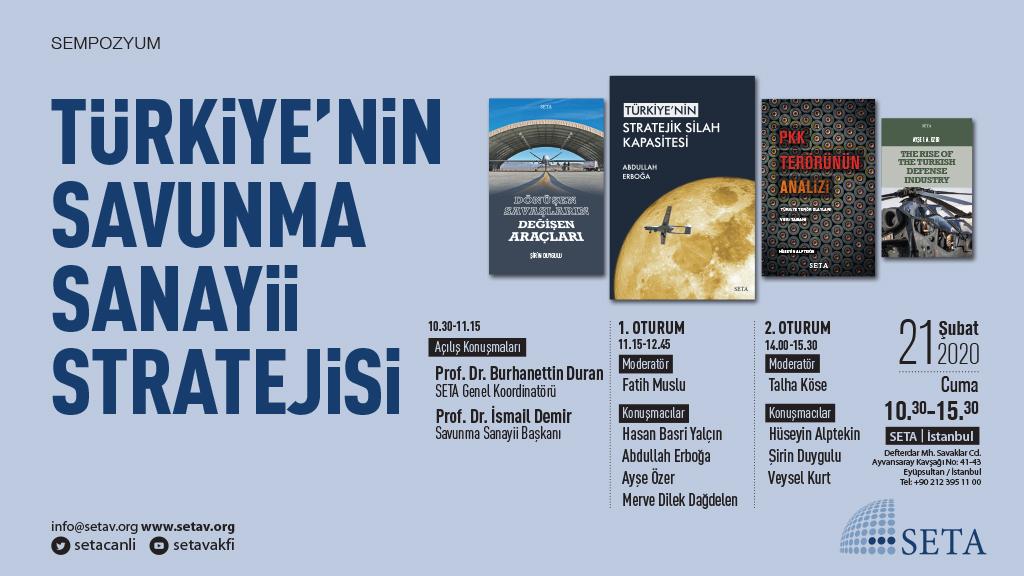 Sempozyum: Türkiye'nin Savunma Sanayii Stratejisi