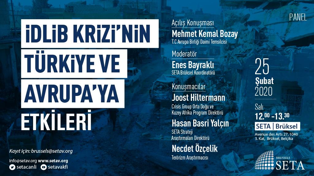 Panel: İdlib Krizinin Türkiye ve Avrupa'ya Etkileri