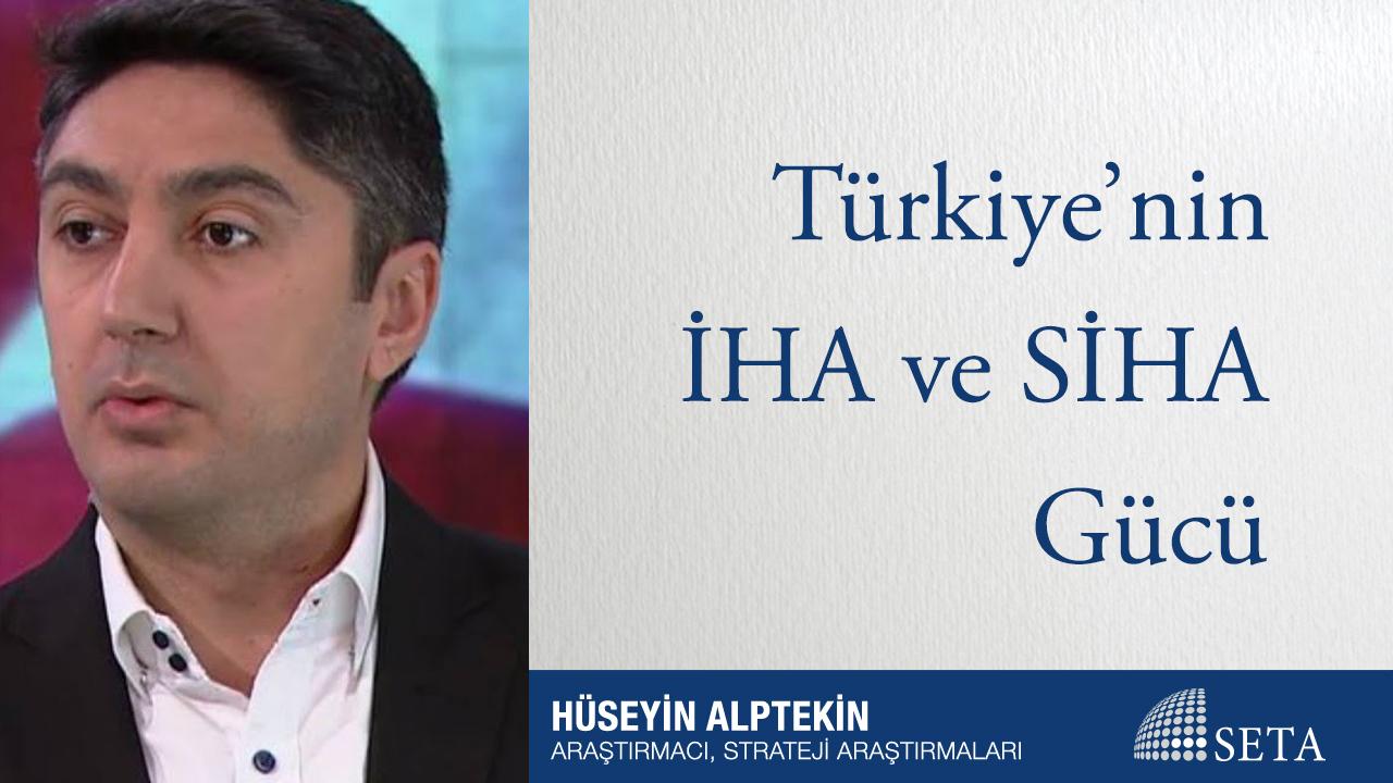 Türkiye'nin İHA ve SİHA Gücü