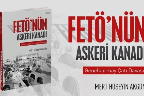 Kitap: FETÖ'nün Askeri Kanadı | Genelkurmay Çatı Davası