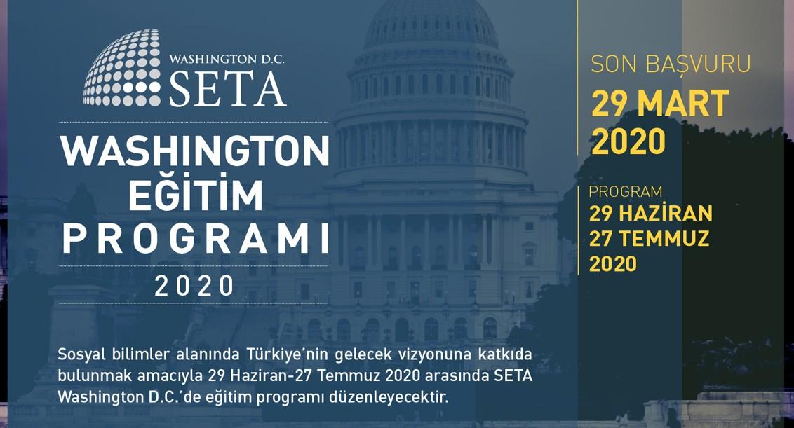 SETA Washington D.C. Eğitim Programı   Yaz 2020