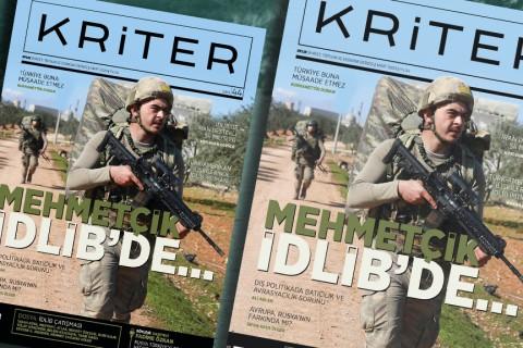 Kriter'in Mart Sayısı çıktı: Mehmetçik İdlib'de..