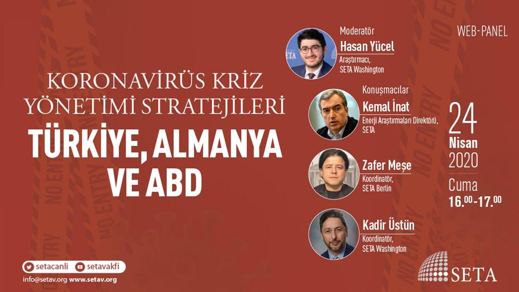 Koronavirüs Kriz Yönetimi Stratejileri | Türkiye, Almanya ve ABD