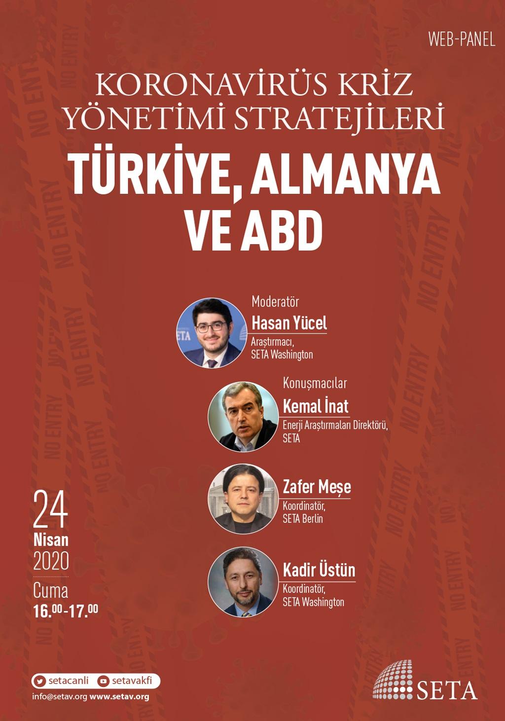 Web Panel: Koronavirüs Kriz Yönetimi Stratejileri   Türkiye, Almanya ve ABD