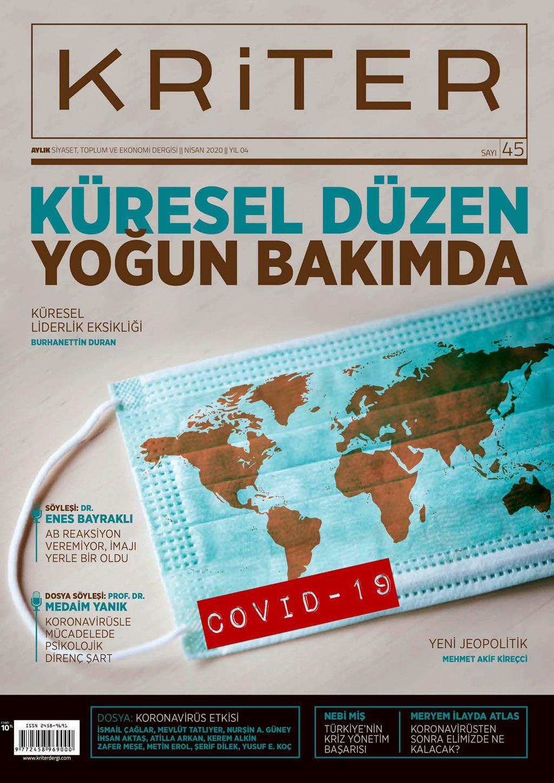 Kriter'in Nisan Sayısı Çıktı: Küresel Düzen Yoğun Bakımda | Derginin Tüm Sayıları İnternet Ortamında Ücretsiz!