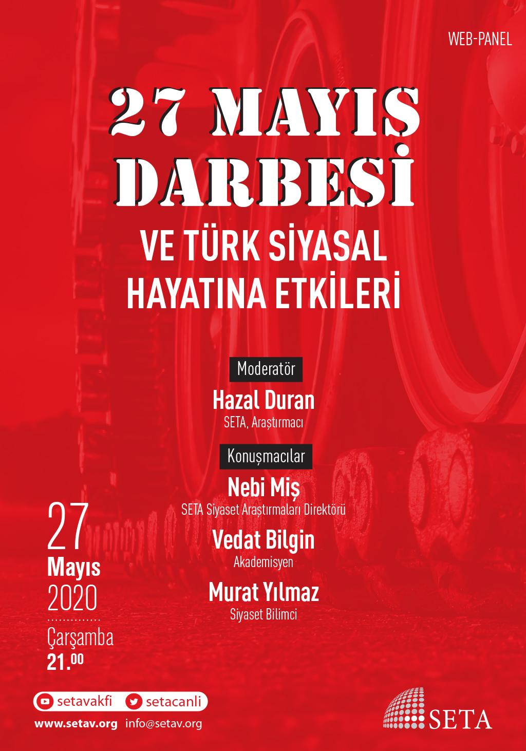 Web Panel: 27 Mayıs Darbesi ve Türk Siyasal Hayatına Etkileri