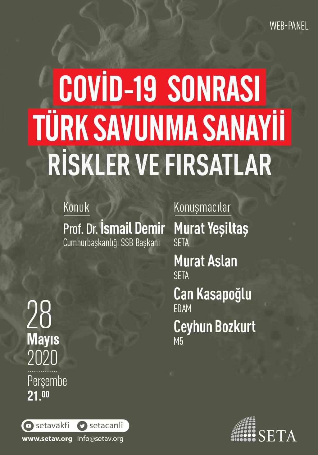 Web Panel: COVID-19 Sonrası Türk Savunma Sanayii   Riskler ve Fırsatlar