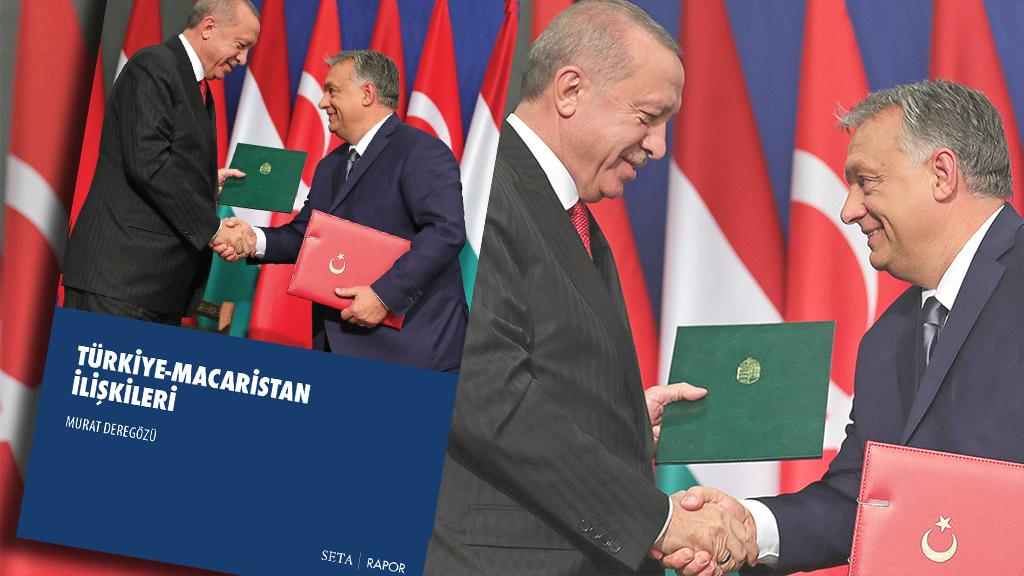 SETA'dan 'Türkiye-Macaristan İlişkileri' raporu