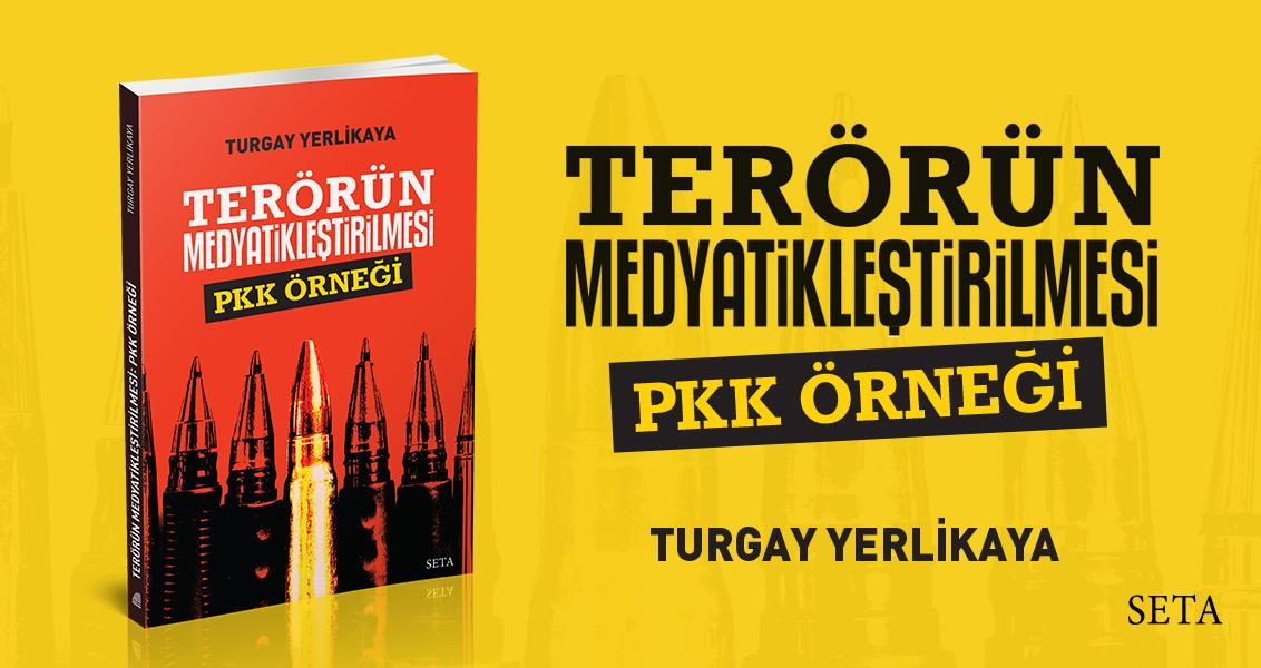 Kitap: Terörün Medyatikleştirilmesi | PKK Örneği