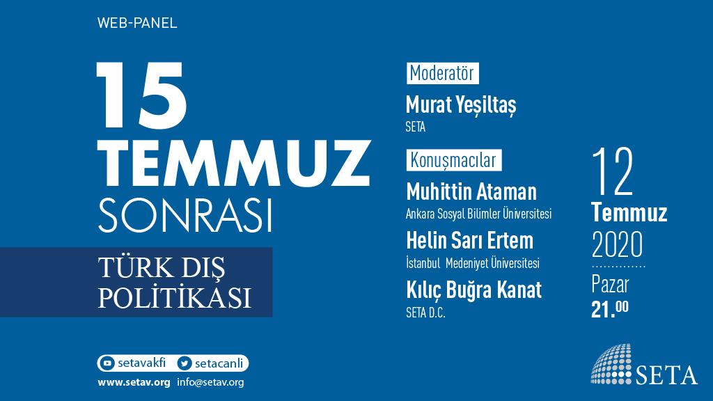 Web Panel: 15 Temmuz Sonrası Türk Dış Politikası
