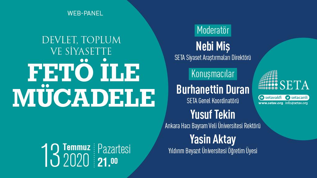 Web Panel: Devlet Toplum ve Siyasette | FETÖ ile Mücadele