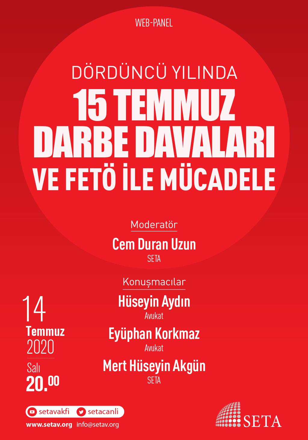 Web Panel: Dördüncü Yılında 15 Temmuz Darbe Davaları ve FETÖ ile Mücadele