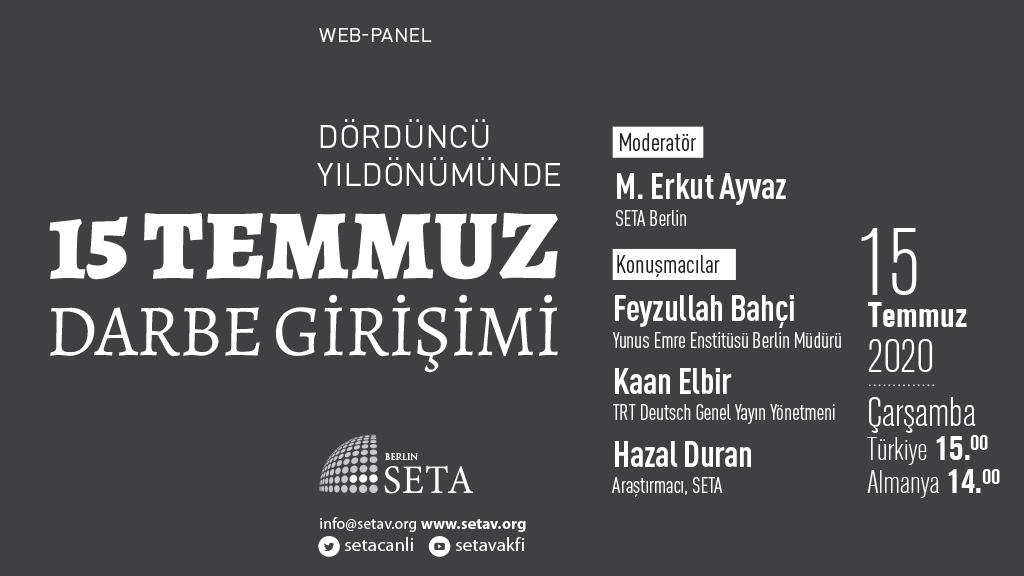 Web Panel: Dördüncü Yıldönümünde 15 Temmuz Darbe Girişimi