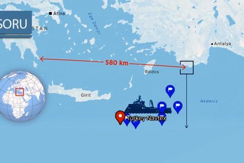 """5 Soru: Doğu Akdeniz'de """"Navtex"""" Gerginliği"""