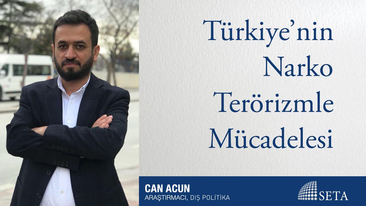 Türkiye'nin Narko Terörizmle Mücadelesi