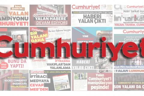 Cumhuriyet Gazetesi Yalan Haberleri