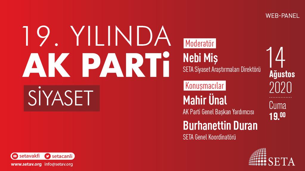 Web Panel: 19. Yılında AK Parti | SİYASET