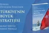 Kitap: Türkiye'nin Büyük Stratejisi