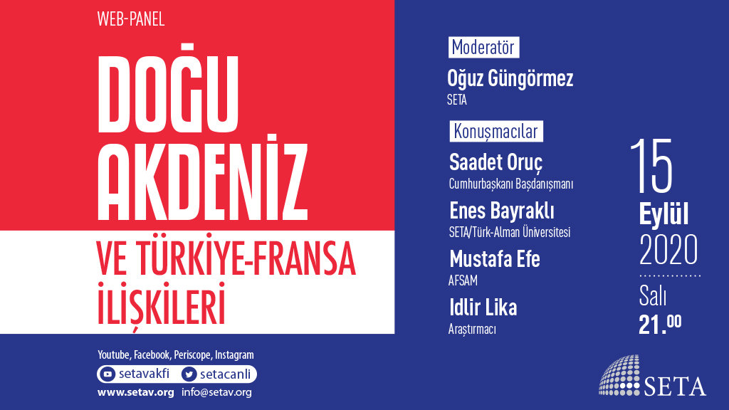 Web Panel: Doğu Akdeniz ve Türkiye-Fransa İlişkileri