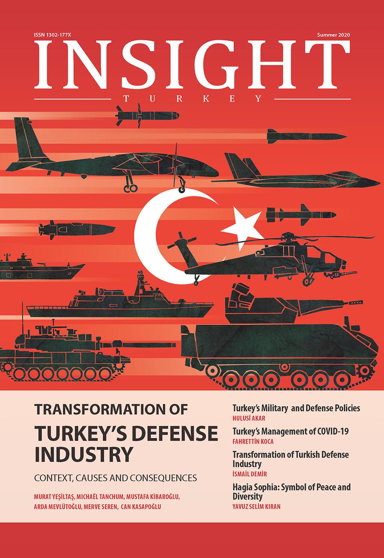 """Insight Turkey """"Türk Savunma Sanayii'nin Dönüşümü"""" Başlıklı Yeni Sayısını Yayınladı"""