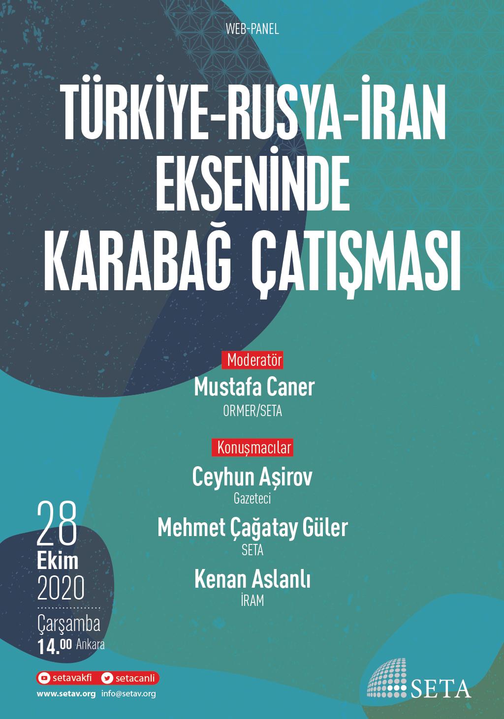 Web Panel: Türkiye-Rusya İran Ekseninde Karabağ Çatışması