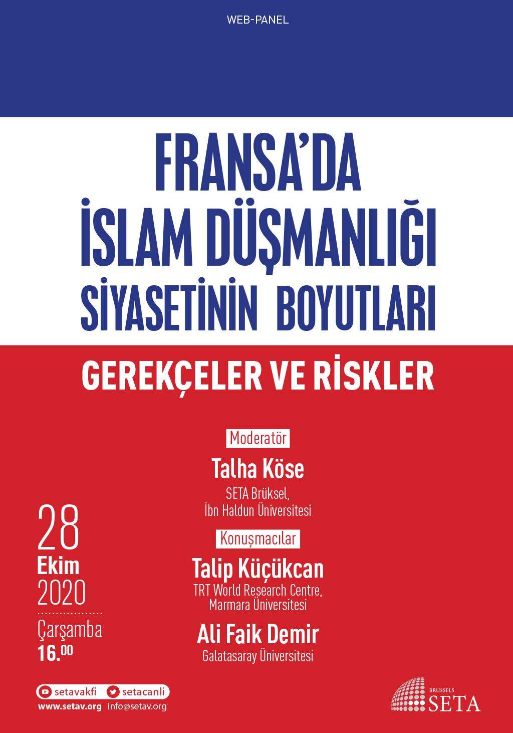 Web Panel: Fransa'da İslam Düşmanlığı Siyasetinin Boyutları | Gerçekler ve Riskler