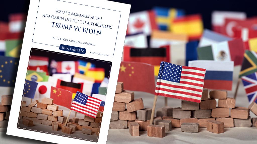 Analiz: 2020 ABD Başkanlık Seçimi Adayların Dış Politika Tercihleri | Trump ve Biden